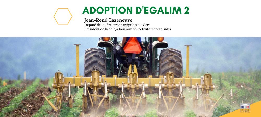 Egalim 2 : vers une juste rémunération des agriculteurs et plus de transparence pour le consommateur